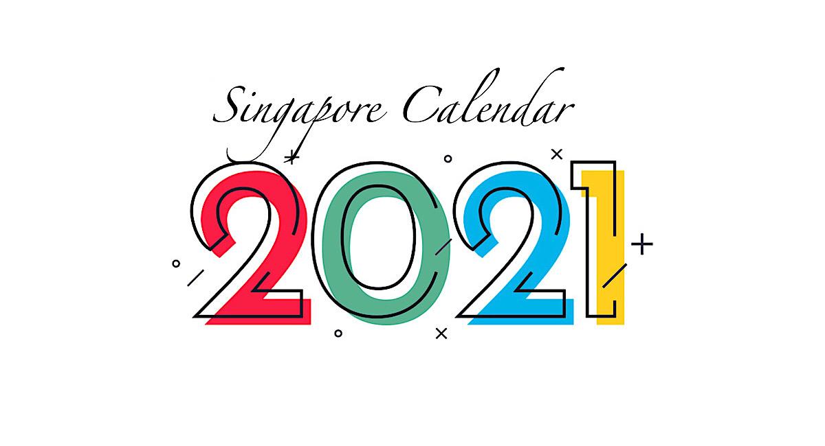 シンガポールの祝日 - 2021年カレンダー
